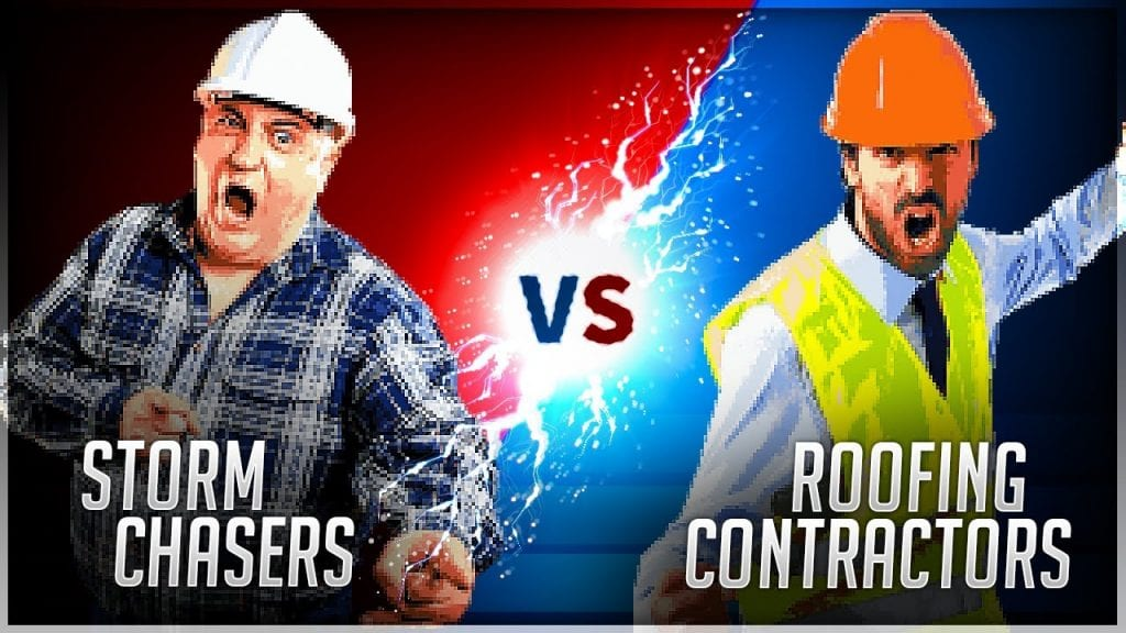 storm chasers vs roofing contractors